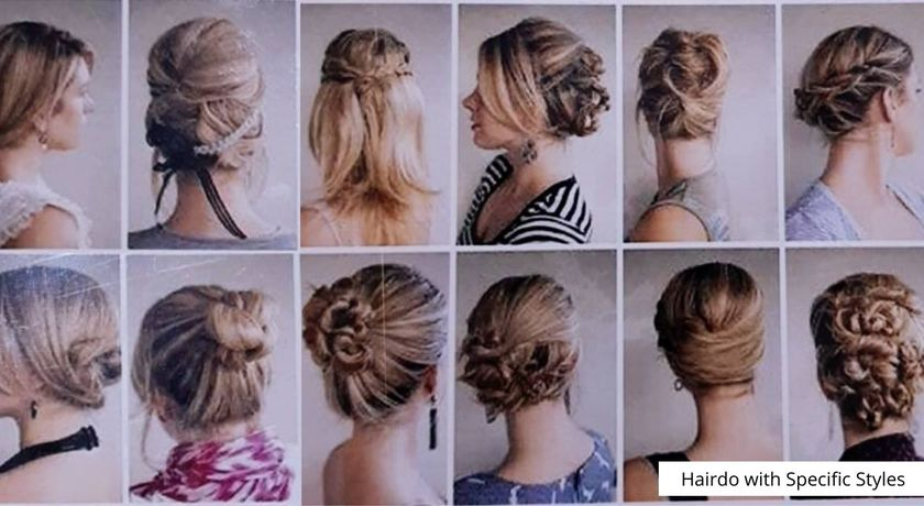 Hairdo with specific styles