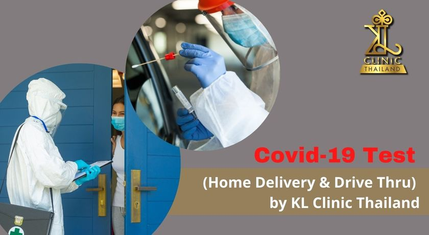 Covid 19 test %28home delivery   drive thru%29 by kl clinic thailand